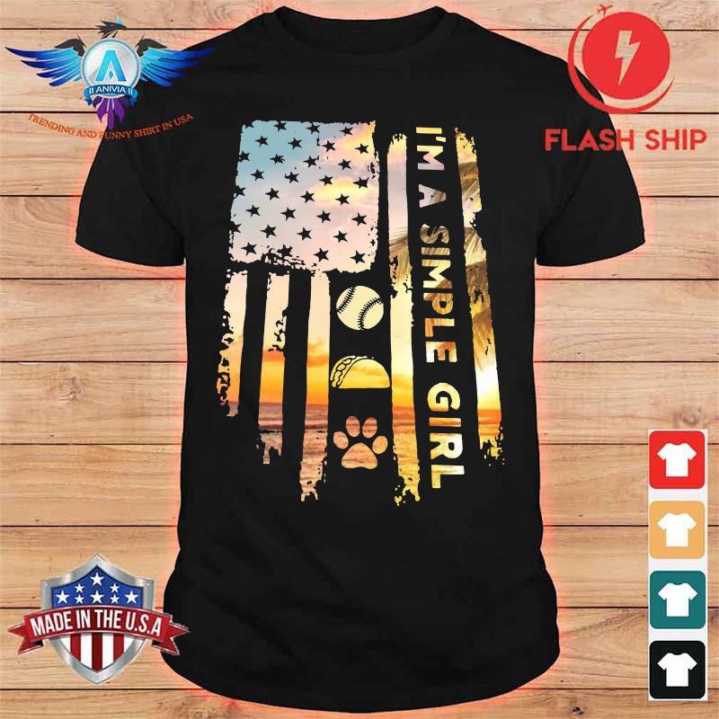 American Flag I'm A Simple Girl I Like Softball Fast Food And Paw Dog Shirt
