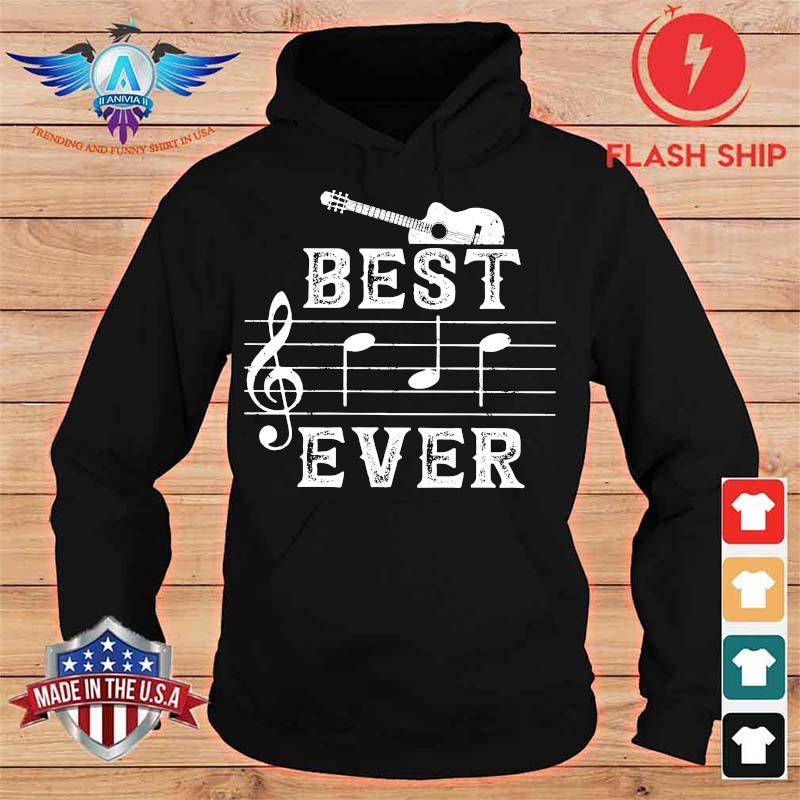 Best Ever Guitar Shirt hoodie