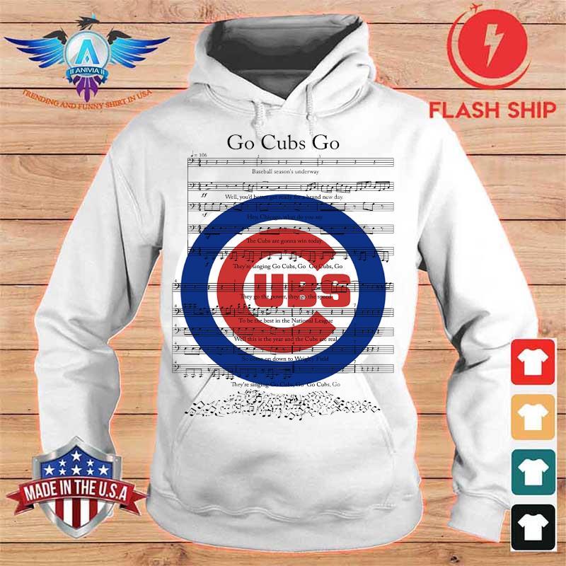Go Cubs Go Chicago Cubs Shirt hoodie