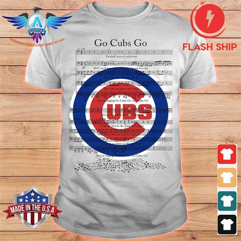 Go Cubs Go Chicago Cubs Shirt