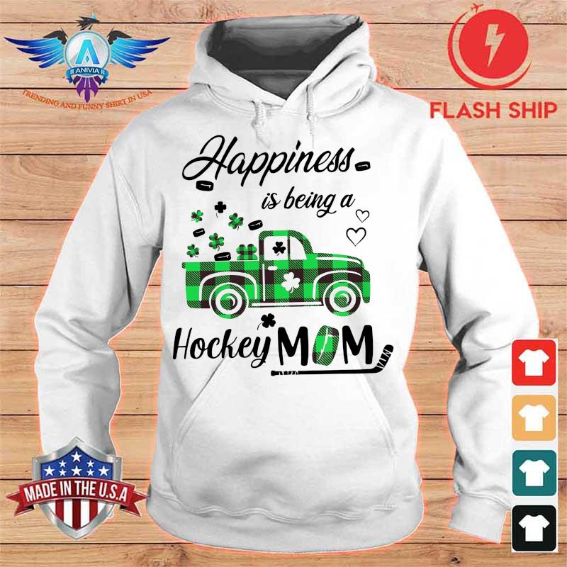 Lucky Happiness Is Being A Hockey Mom Shirt hoodie