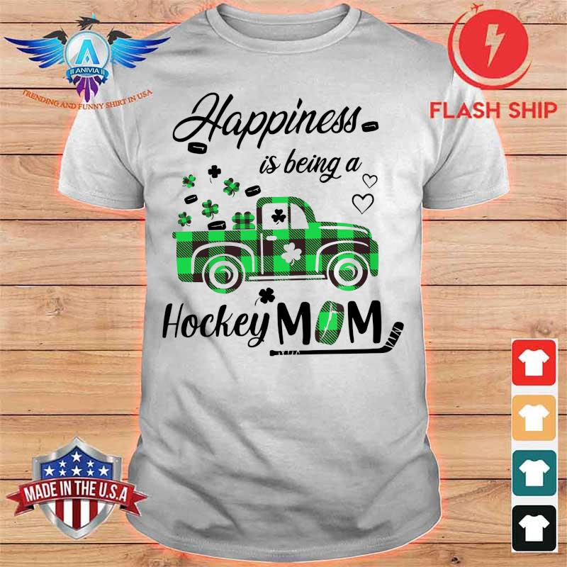 Lucky Happiness Is Being A Hockey Mom Shirt