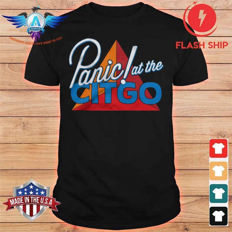 Panic At The Citgo Shirt