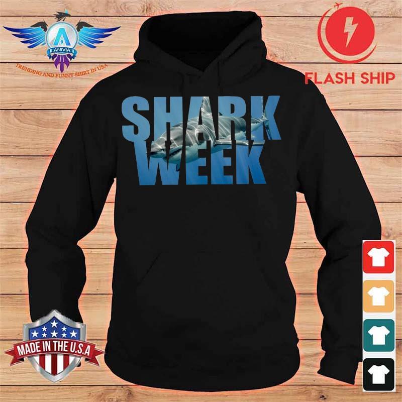 Shark Week Shirt hoodie